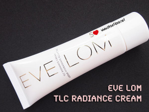 Review: EVE LOM TLC Radiance Cream
