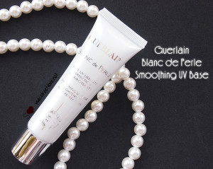 Part 2 Review: Guerlain Blanc de Perle Smoothing UV Base Smoothes and Blurs Imperfection