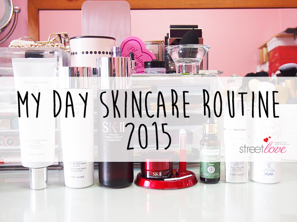 My Day Skincare Routine 2015
