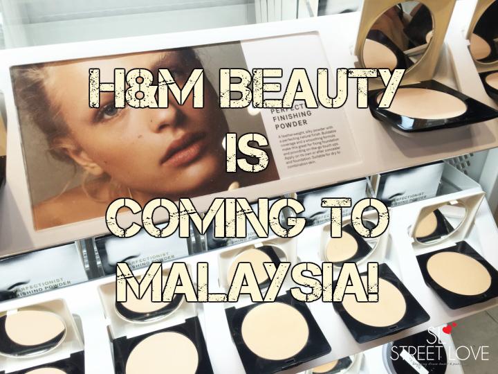 H&M Beauty Malaysia 1